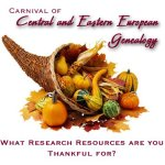 Being Thankful: Carnival of Central & Eastern European Genealogy