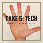 Take 5: Tech Weekly Update – 27 May 2016