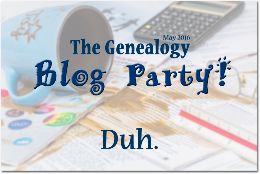 The May 2016 Genealogy Blog Party